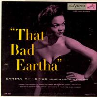 That Bad Eartha